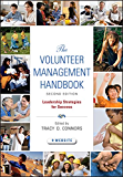 The Volunteer Management Handbook: Leadership Strategies for Success (Wiley Nonprofit Law, Finance and Management Series…