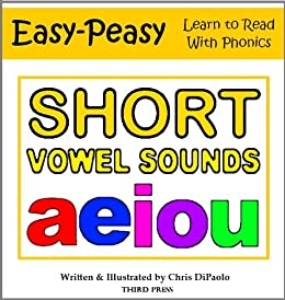 The Short Vowel Sounds - Read, Play & Practice (Learn to