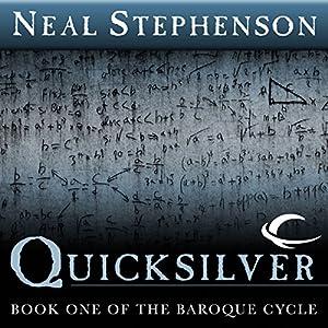 Amazon.com: Quicksilver: Book One of The Baroque Cycle (Audible Audio  Edition): Neal Stephenson, Simon Prebble, Kevin Pariseau, Neal Stephenson  ...