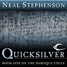 Quicksilver: Book One of The Baroque Cycle Audiobook by Neal Stephenson Narrated by Simon Prebble, Kevin Pariseau, Neal Stephenson