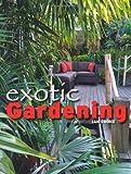 Exotic Gardening, Ian Cooke, 1847972136