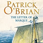 The Letter of Marque: Aubrey-Maturin Series, Book 12 | Patrick O'Brian