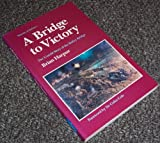 A Bridge to Victory, Brian Harpur, 0117726508