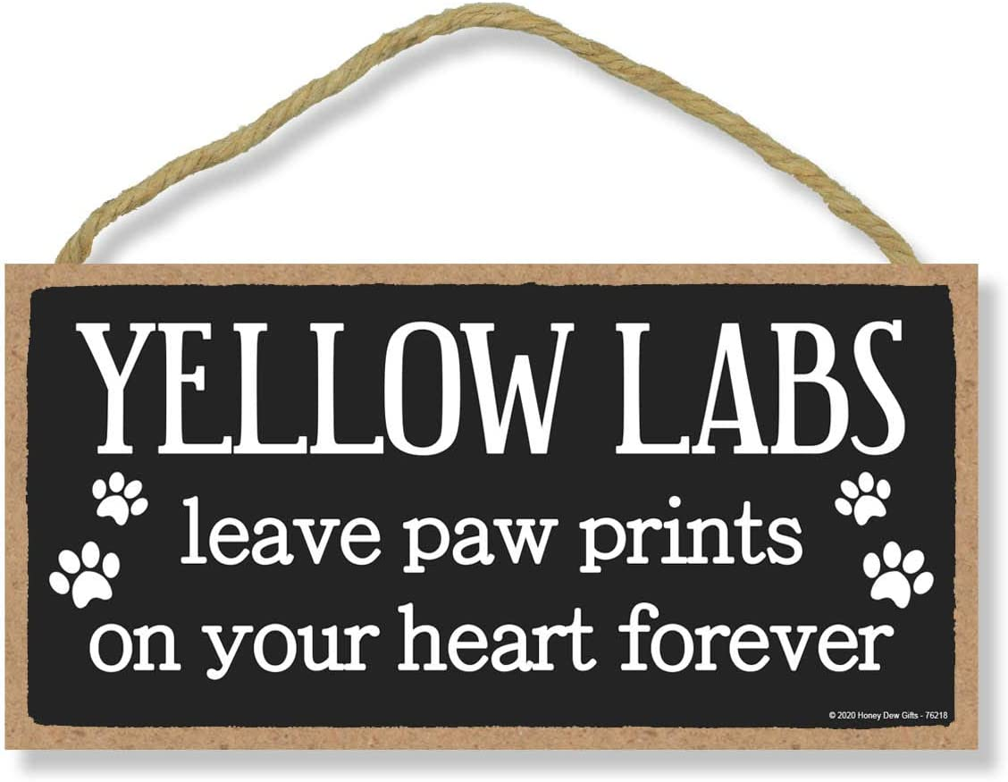 Honey Dew Gifts Yellow Labs Leave Paw Prints, Wooden Pet Memorial Home Decor, Decorative Dog Bereavement Wall Sign, 5 Inches by 10 Inches