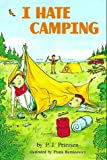I Hate Camping, P. J. Petersen, 0525446737