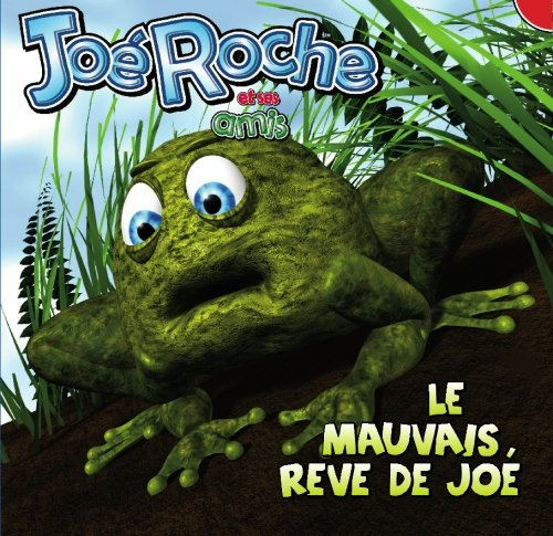 Le mauvaise rêve de Joé - French Level Three (French Edition) ebook