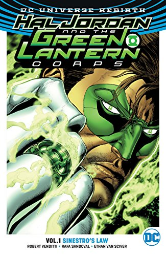 - Hal Jordan and the Green Lantern Corps Vol. 1: Sinestro's Law (Rebirth)