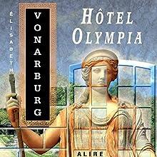 Hôtel Olympia   Livre audio Auteur(s) : Élisabeth Vonarburg Narrateur(s) : Laurie Normandin