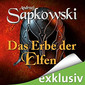 Das Erbe der Elfen (The Witcher 1) | Livre audio