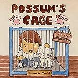Possum's Cage
