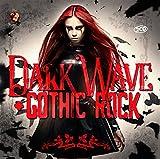Dark Wave & Gothic Rock