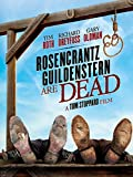 Rosencrantz and Guildenstern Are Dead:  25th Anniversary Edition
