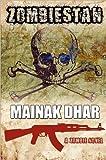 Zombiestan, Mainak Dhar, 098724003X
