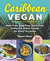 Spice up your life with over 200 authentic Caribbean recipes—veganized! Welcome to the Caribbean, home to an incredibly rich cooking tradition. Here, African, French, Asian, and Spanish influences combine with the local flavors of Barb...
