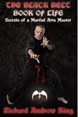 The Black Belt Book of Life: Secrets of a Martial Arts Master Kindle Edition
