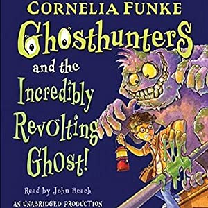 Ghosthunters and the Incredibly Revolting Ghost Audiobook