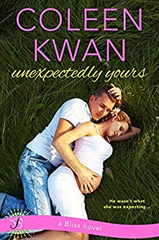 Unexpectedly Yours (Pine Falls) by [Kwan, Coleen]