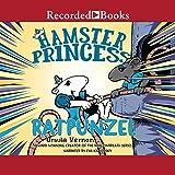 Ratpunzel: Hamster Princess, Book 3