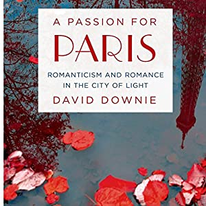 A Passion for Paris Audiobook