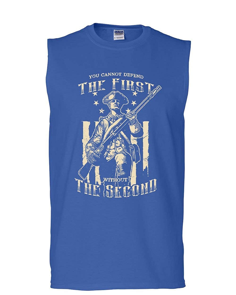 Tee Hunt You Cant Defend The First Without The Second Muscle Shirt Militia 2A Sleeveless