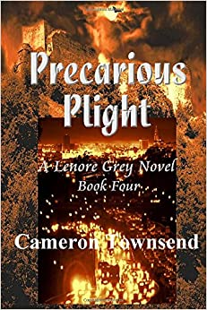 Precarious Plight: Volume 4 (The Lenore Grey Novels)