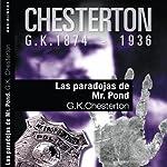 Las paradojas de Mr Pond II [The Paradoxes of Mr. Pond II] | Gilbert Keith Chesterton