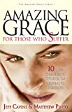 Amazing Grace for Those Who Suffer: 10
