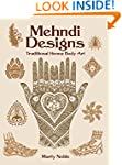 Mehndi Designs: Traditional Henna Bod...