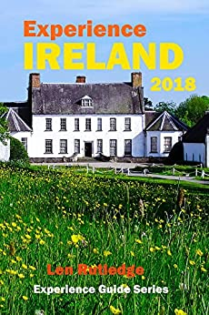 Experience Ireland 2018 (Experience Guides) by [Rutledge, Len]