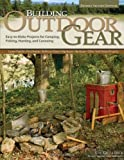 Building Outdoor Gear, Gil Gilpatrick, 1565234847