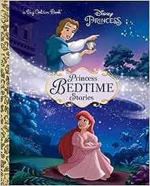 Princess Bedtime Stories (Disney Princess) (Big Golden Book): RH Disney: 9780736437936: Amazon