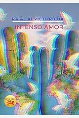 Intenso Amor : Poema Epistolar para Meditar y Sanar las Emociones (Lóng Wáng nº 7) (Spanish Edition) Kindle Edition