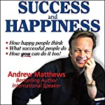 Success and Happiness | Andrew Matthews