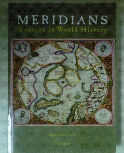Meridians: Sources in World History - Appalacian State University