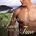 A Laird for All Time: A Laird for All Time, Book 1 Hörbuch von Angeline Fortin Gesprochen von: Kirsten Potter