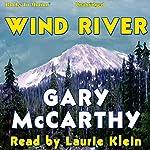 Wind River | Gary McCarthy
