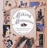 img - for Making Memories: Scrapbook Ideas for Your Treasured Photographs and Keepsakes by Penny Boylan (2012-12-18) book / textbook / text book