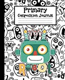 #8: Primary Composition Journal: Notebook For School (Grade K-2) - Creative Your Kids Story Draw and Write Journal - Handwriting Notebook With 108 Pages: Primary Journal (Volume 4)