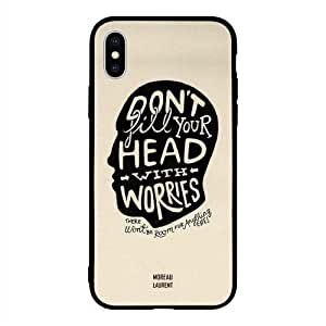 iPhone XS / 10s Case Cover Don't Fill Your Head with Worries Moreau Laurent Premium Design Phone Covers