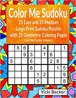 Amazon Com Color Me Sudoku 25 Easy And 25 Medium Large Print