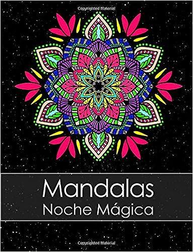Libro de colorear para adultos: Mandalas Noche Mágica + BONO ...