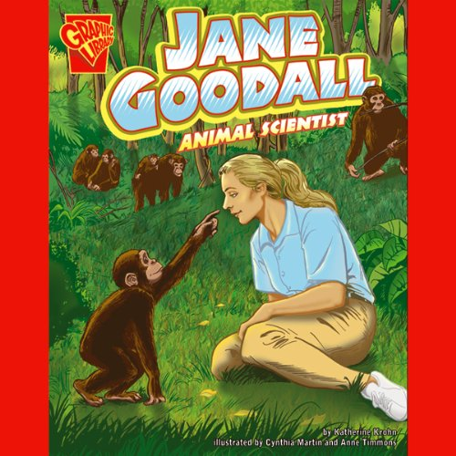 Jane Goodall: Animal Scientist -