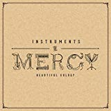 Instruments of Mercy