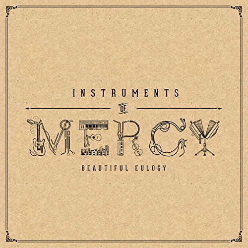 Instruments of Mercy