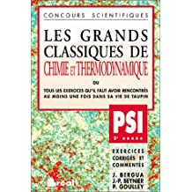 Grands classiques chimie-thermo Les PSI
