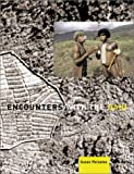 Encounters With the Dani by Susan Meiselas front cover