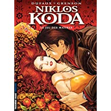 Niklos Koda – tome 8 - Le Jeu des Maîtres (French Edition)