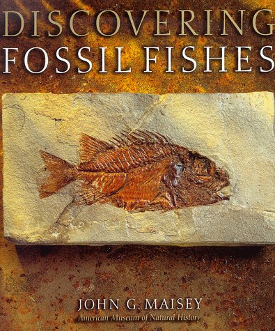 Discovering Fossil Fishes (Henry Holt Reference Book)