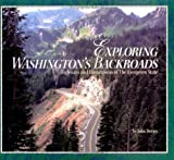 img - for Exploring Washington's Backroads: Highways and Hometowns of the Evergreen State book / textbook / text book