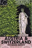 img - for Let's Go Austria & Switzerland 12th Edition: Including Munich (Lets Go Travel Guides) book / textbook / text book